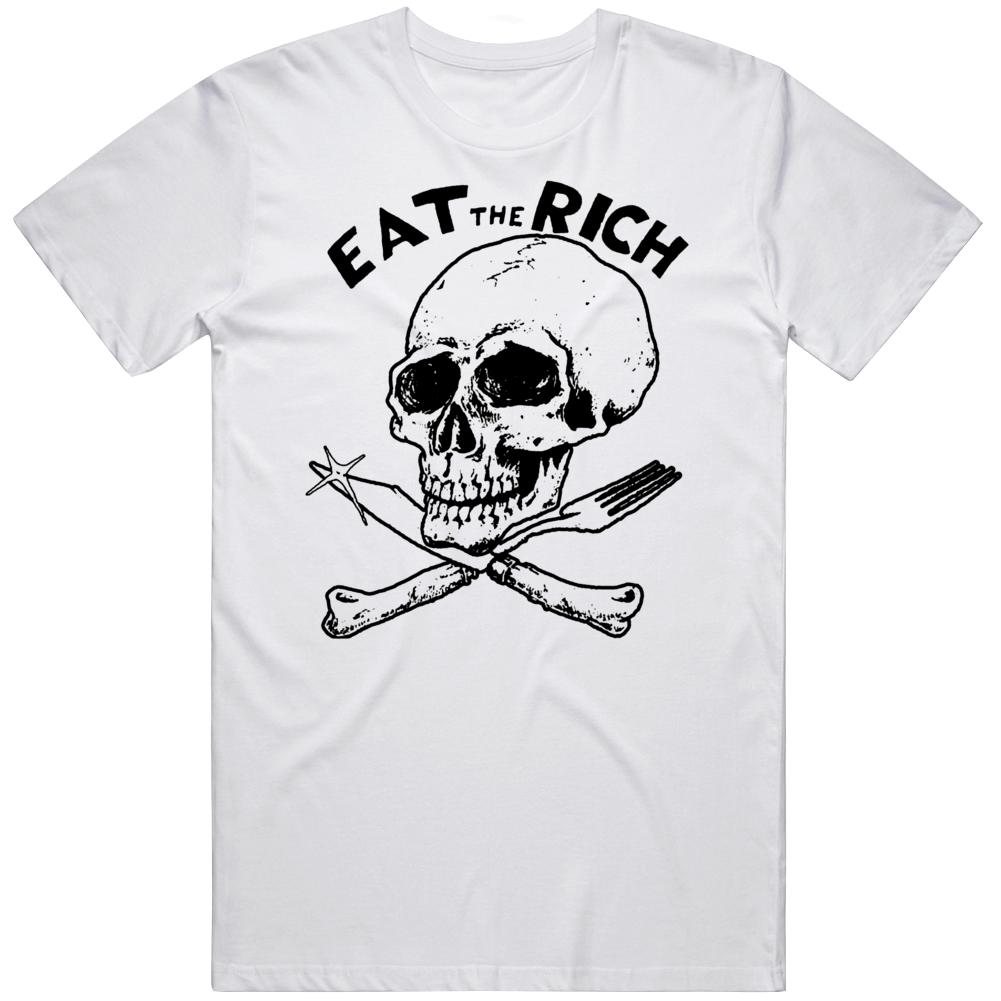 Eat The Rich V2  T Shirt