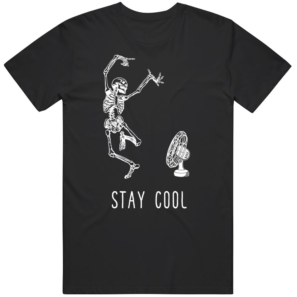 Stay Cool Skeleton Fan  T Shirt