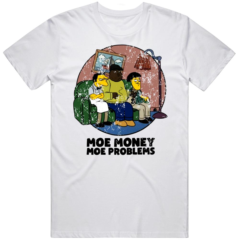 Moe Money Moe Problems Cartoon  T Shirt