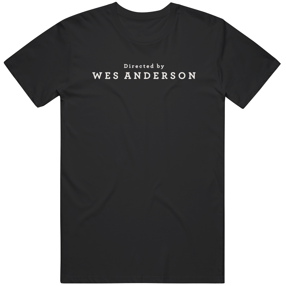 Directed By Wes Anderson Movie Fan  T Shirt