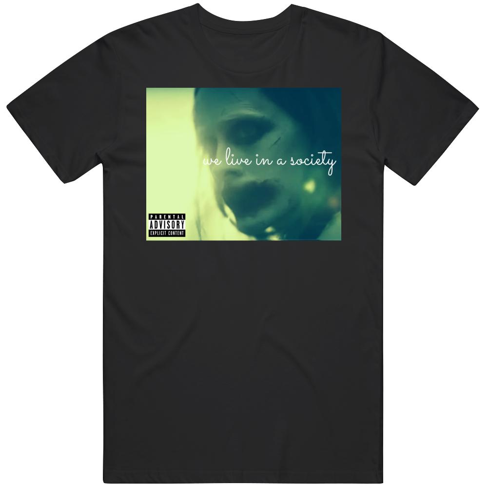 We Live In A Society Joker Quote Justice League Meme Fan Album Parody  T Shirt