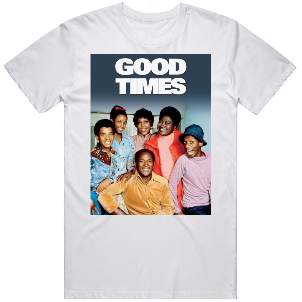 Good Times Top 70's Vintage Tv Show Cool Retro Fan T Shirt
