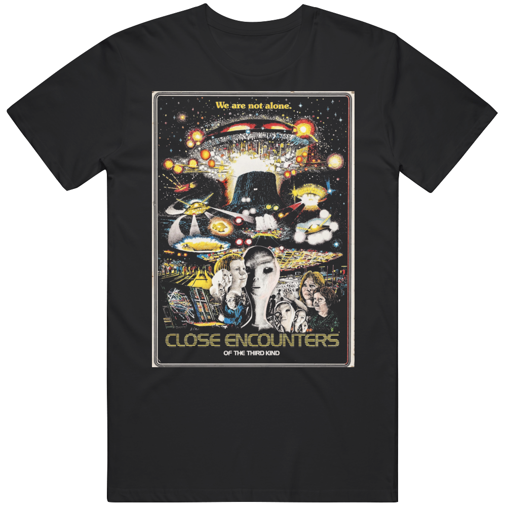 Close Encounters of The Third Kind Rare Movie Poster Retro Classic Movie Fan  T Shirt