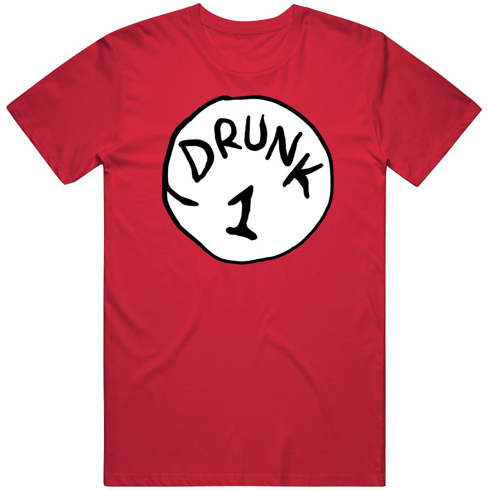 Funny Drunk 1 T Shirt