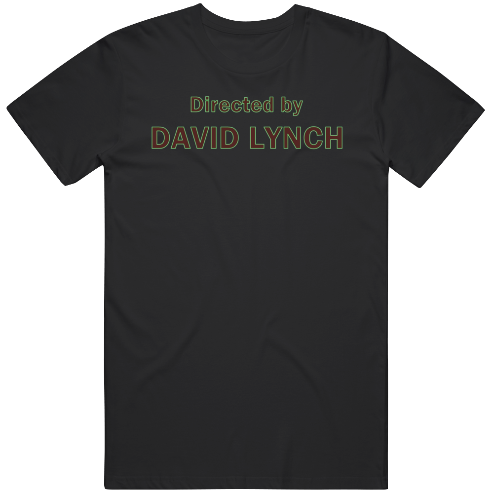 Directed By David Lynch Movie Fan T Shirt
