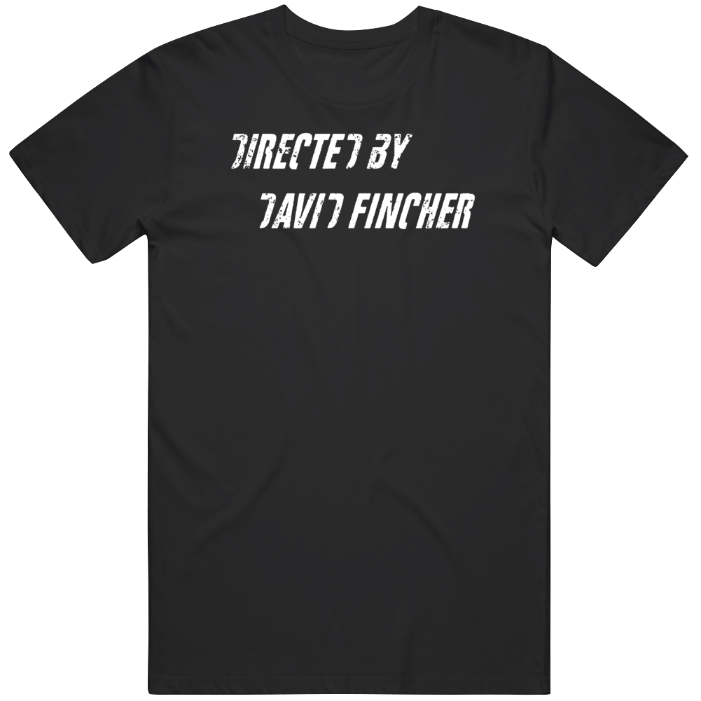 Directed By David Fincher Movie Fan Distressed T Shirt