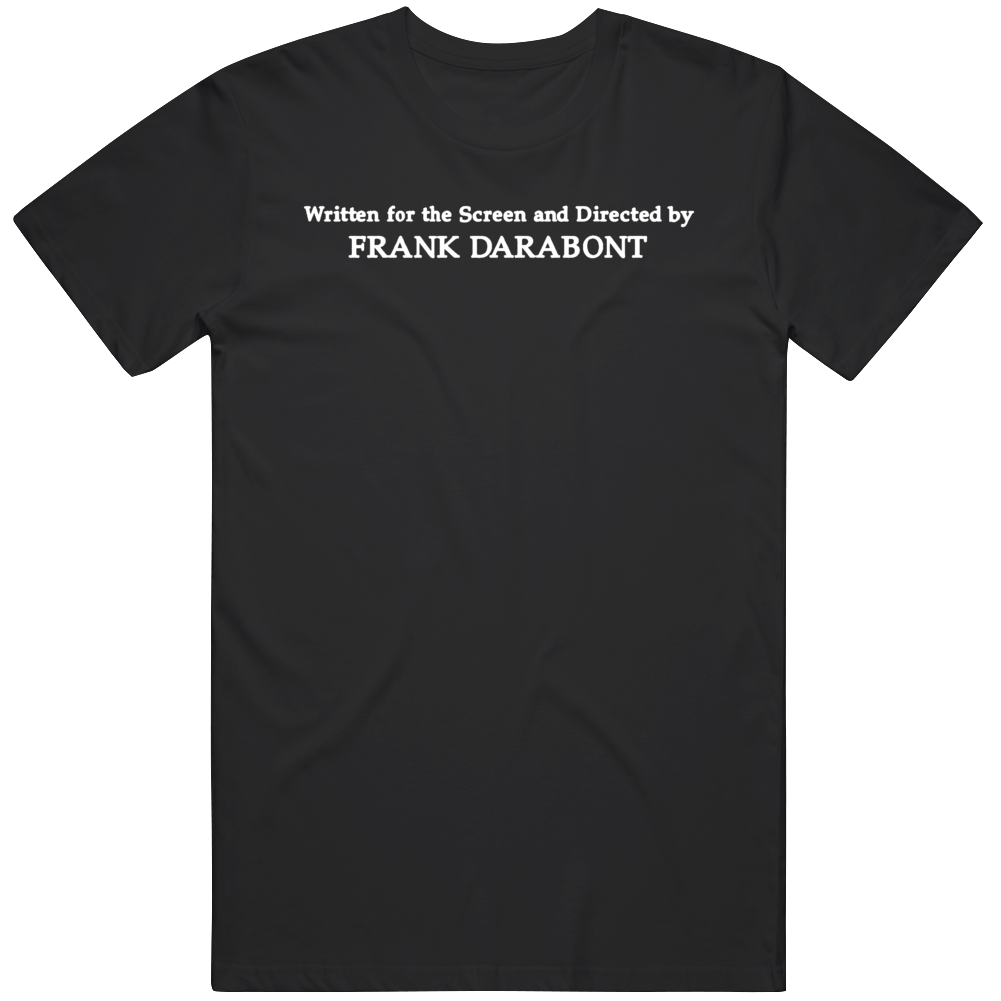Directed By Frank Darabont Movie Fan T Shirt
