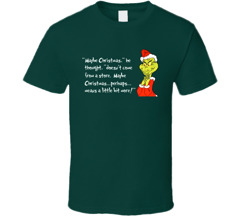 The Grinch Christmas Quote T Shirt