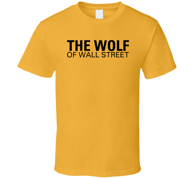 The Wolf Of Wall Street Movie Poster Tshirt