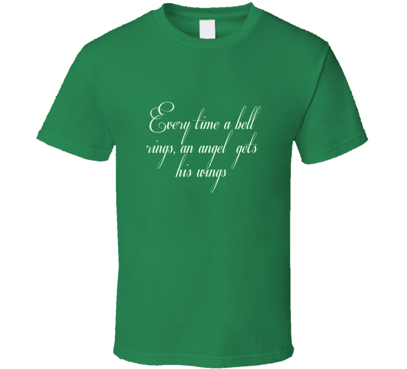 It's a Wonderful Life Movie Quote Tshirt