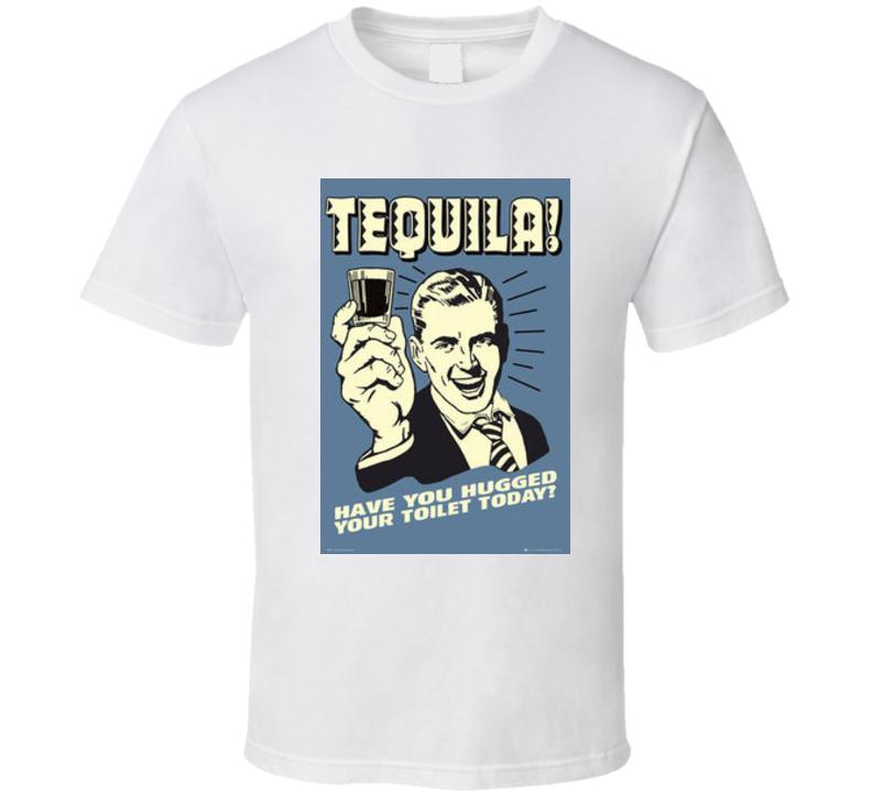 Toilet Hugging Tequila Tshirt