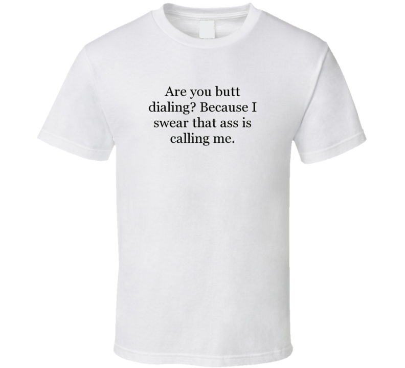 Funny Pick Up Line Tshirt