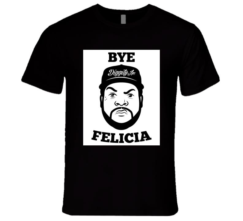 Bye Felicia Quote Tshirt