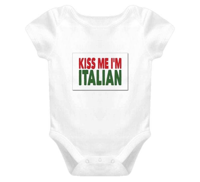 Kiss Me I'm Italian Baby One Piece