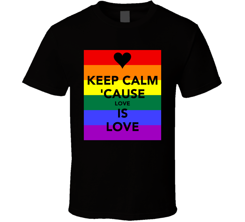 Keep Calm Love Tshirt