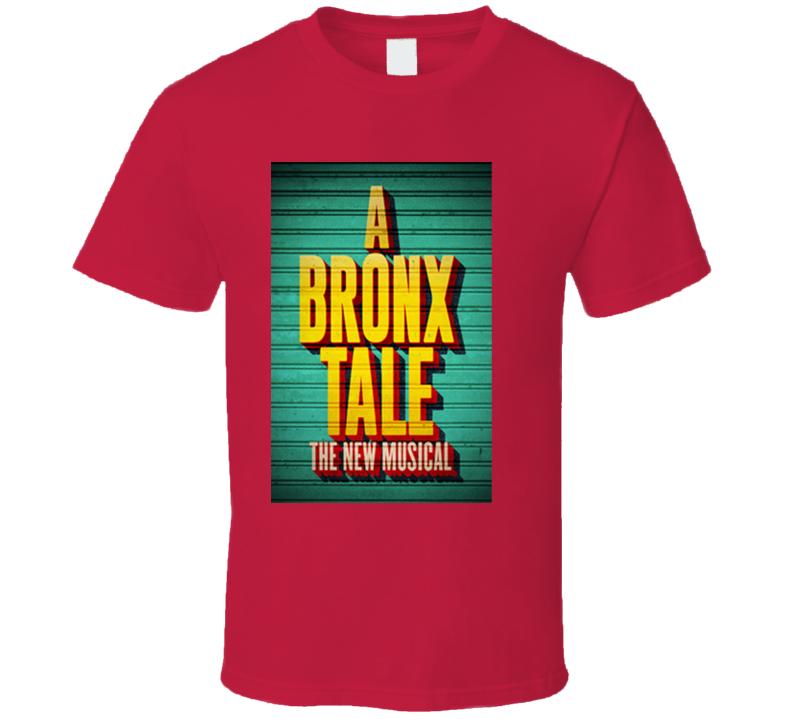A Bronx Tale Musical Tshirt