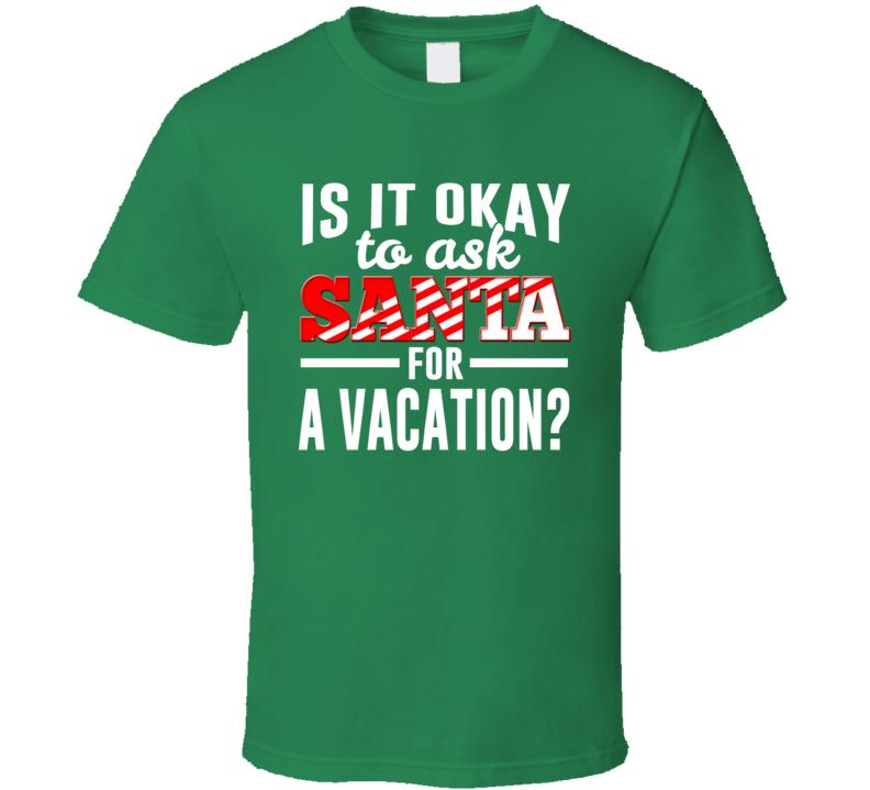 Santa Christmas Vacation Tshirt