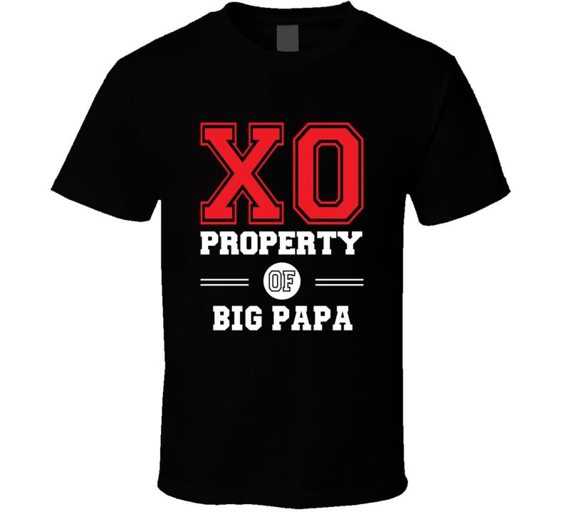 Property Of Big Papa Tshirt