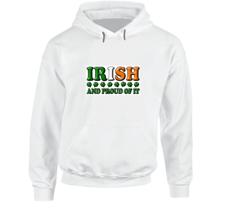 St. Patrick's Day Irish & Proud Hoodie