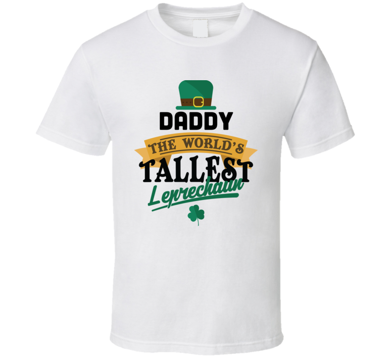 Daddy St. Patrick's Day Tshirt