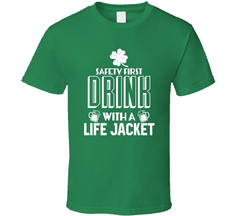 Funny Life Jacket St. Patrick's Day Tshirt