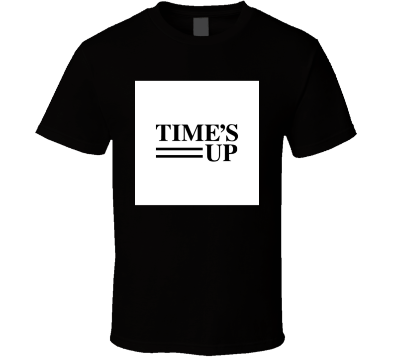 Times Up Movement Support Tshirt