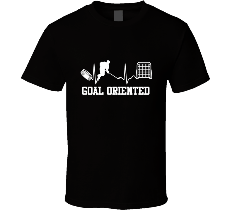 Goal Oriented Hockey Tshirt