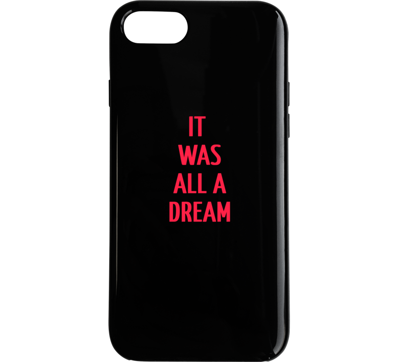 It Was All A Dream - Biggie Quote Tshirt T Shirt Phone Case