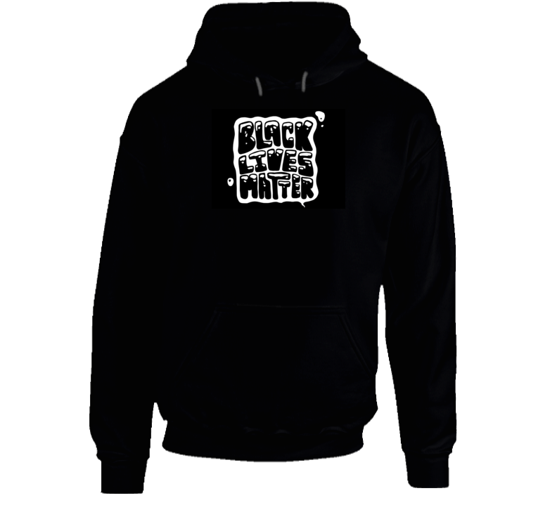 Black Lives Matter Message Hoodie