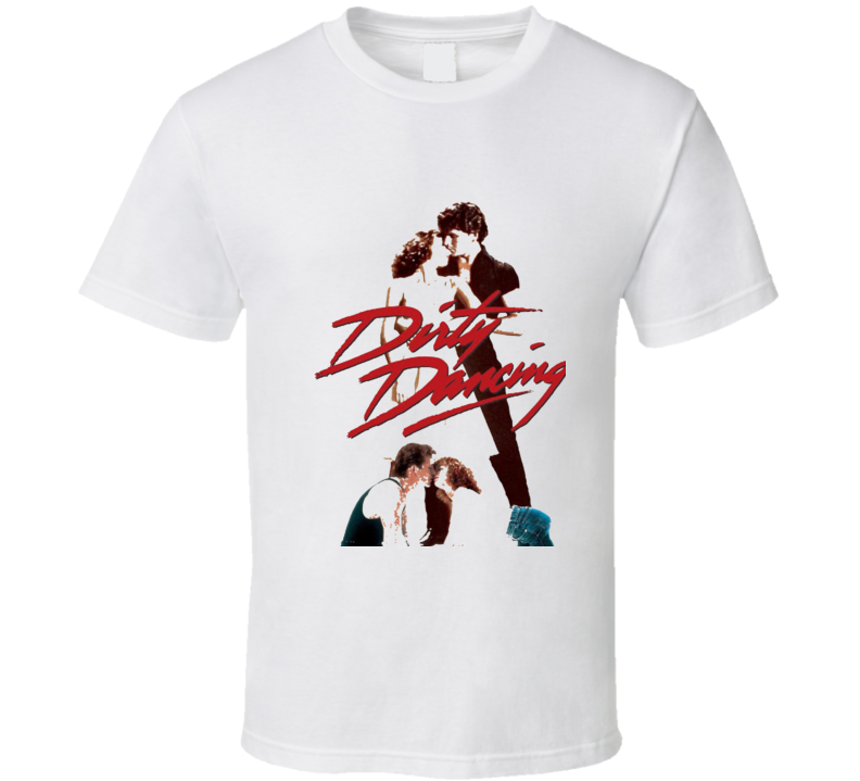 Dirty Dancing Movie T Shirt