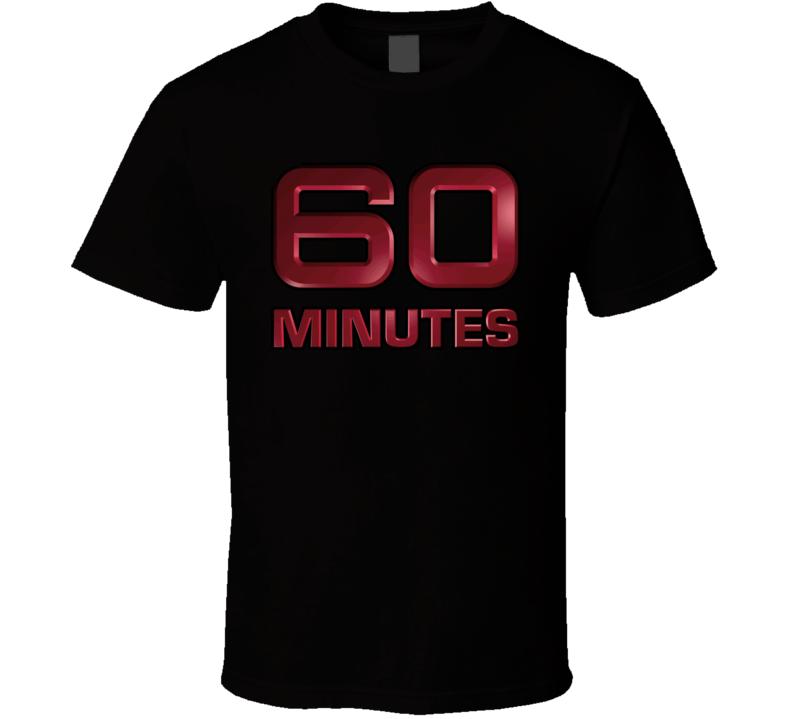 60 Minutes T Shirt