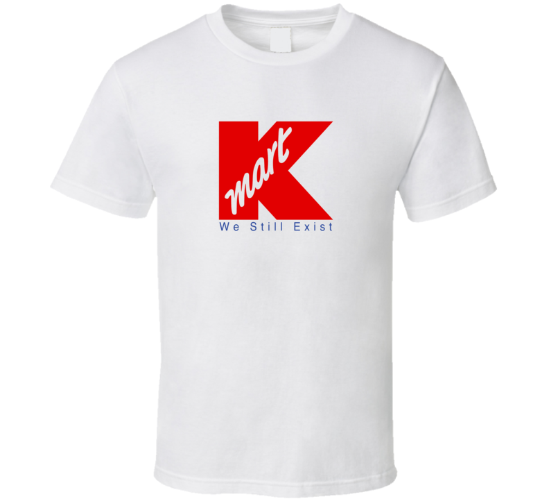 Kmart Brand Company Outlet Shopping Closed Logo Symbol Parody Honest Corporation T Shirt