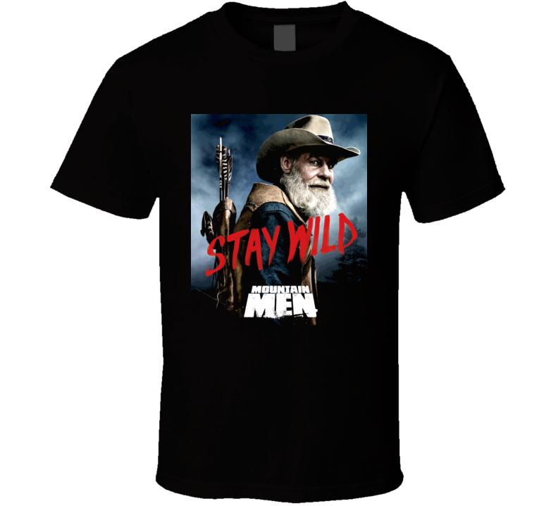 Mountain Men Tom Stay Wild Nature History Tv Show T Shirt