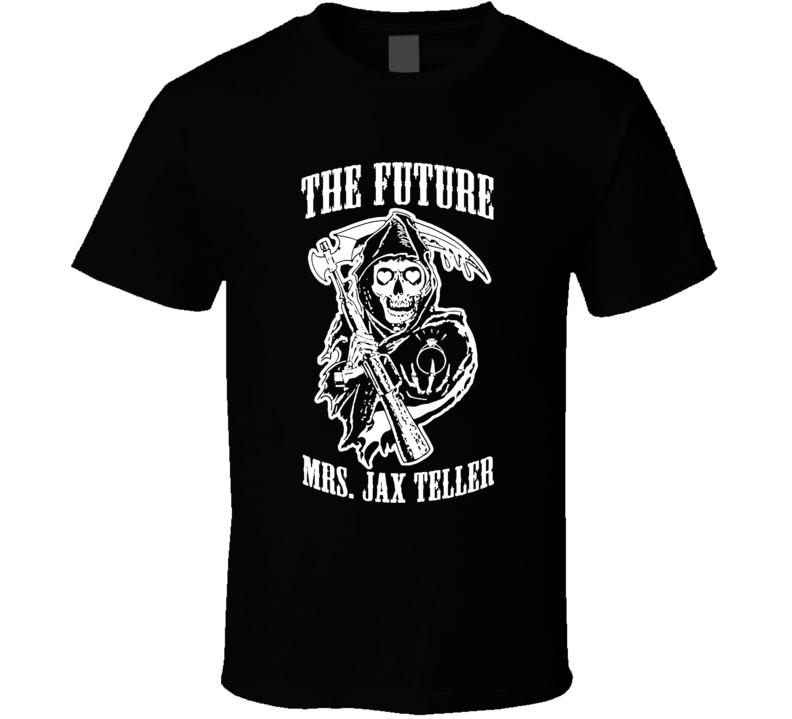 Womens Future Mrs Jax Teller Charlie Hunnam Biker Tv Show T Shirt