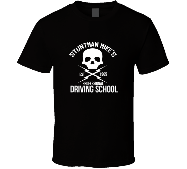 """GRINDHOUSE: """"DEATH PROOF"""" Stuntman Mike's Driving School T-shirt *ALL SIZES*"""