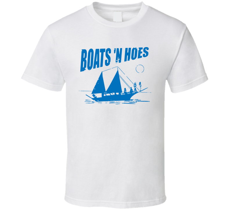 Boats And Hoes Stepbrothers Movie T Shirt