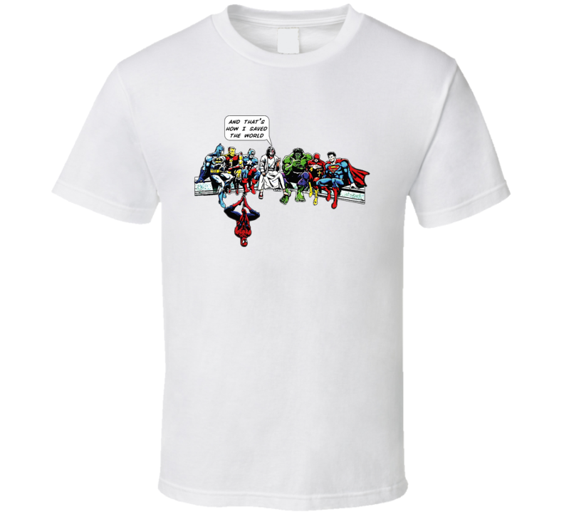 Jesus And Superheroes DC Thats How I Saved The World Christian Funny T Shirt