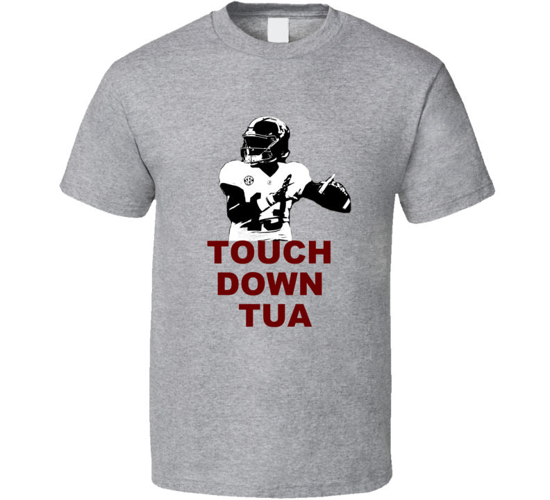 Tua Tagovailoa Touchdown Alabama Football Sport Gray T Shirt