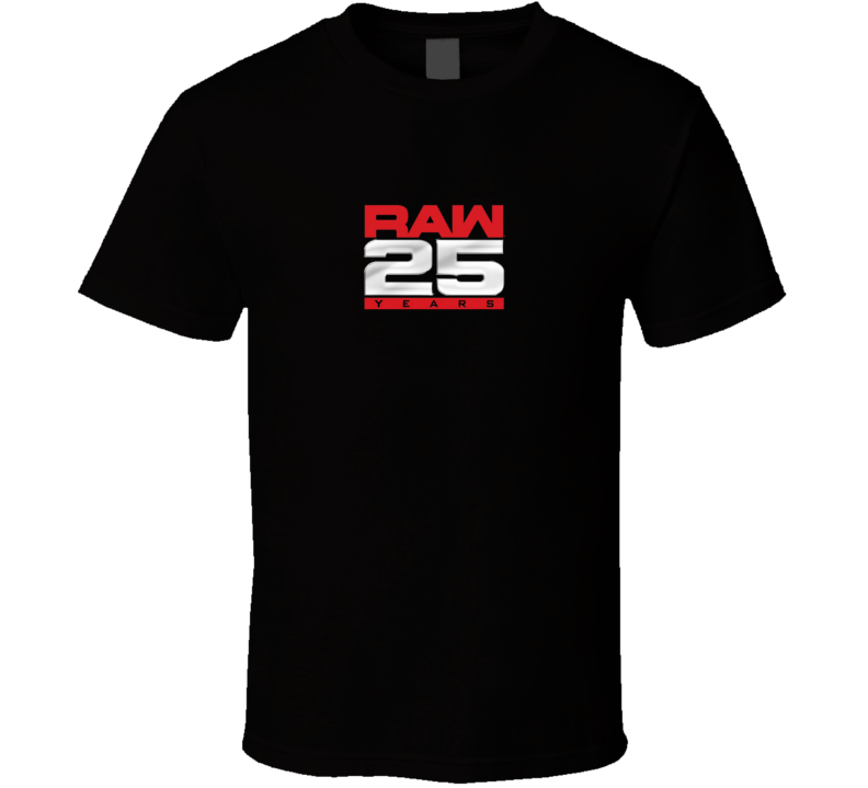 Raw Monday Night Wrestling 25 Years Anniversary T Shirt
