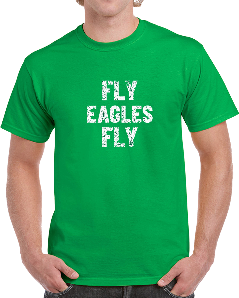 Fly Eagles Fly Distressed Philadephia Eagles Football T Shirt