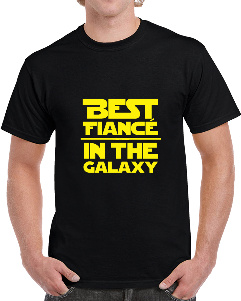 Best Fiance In The Galaxy Star Wars Inspired Mens T Shirt