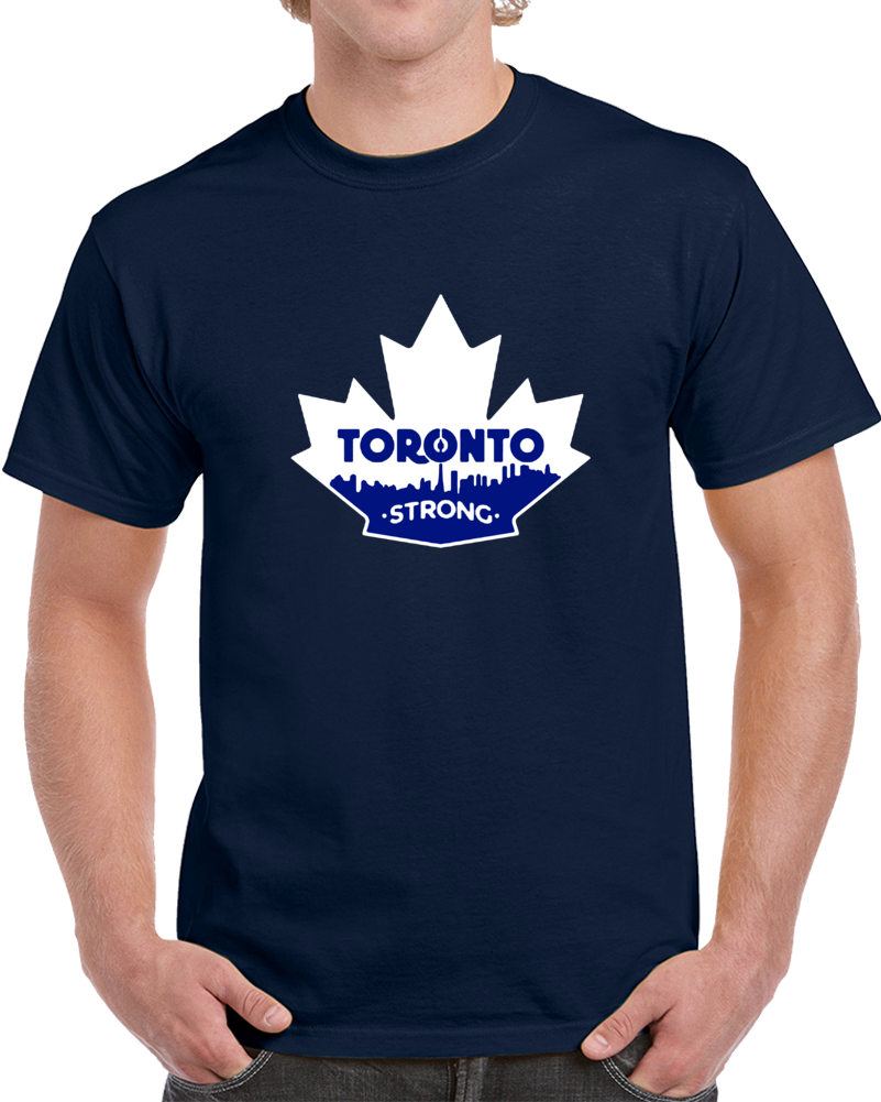 Toronto Strong Canadian Attack Charity City Leaf Fan Support T Shirt