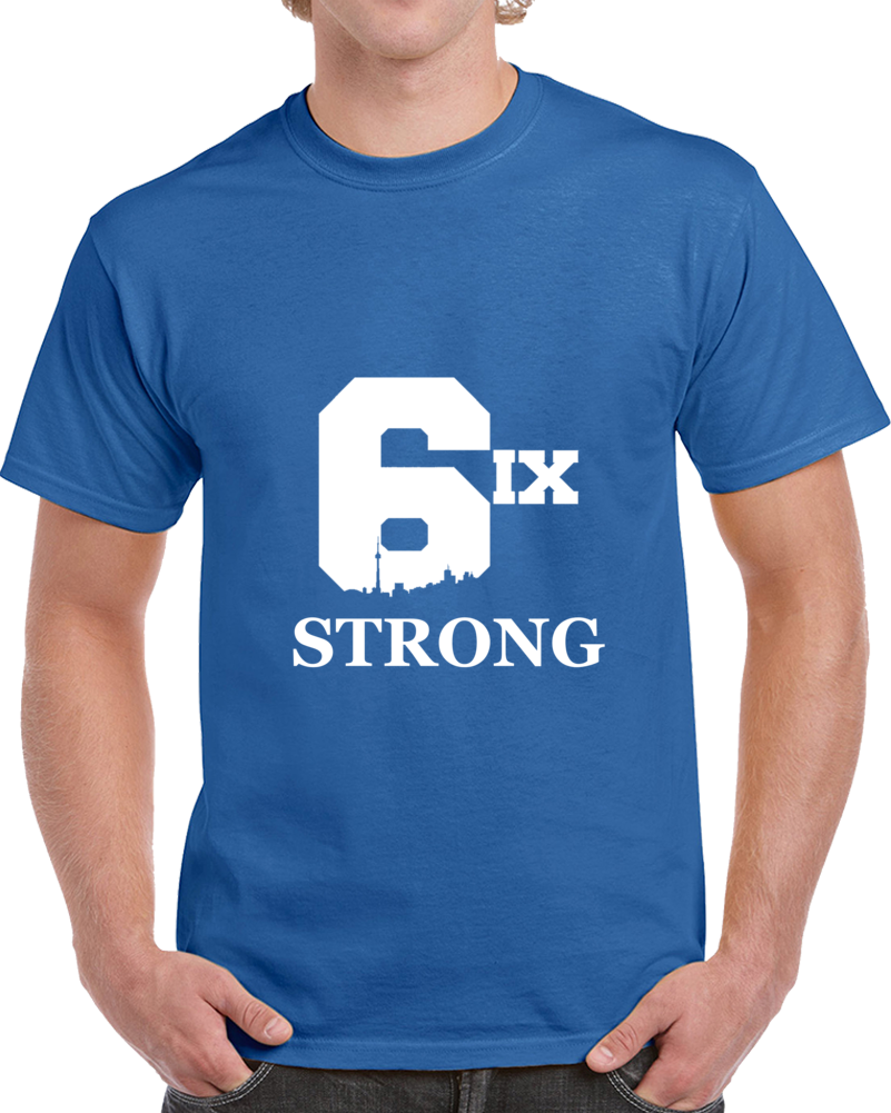 Toronto Strong The Six 6 Hockey Fan Support Charity T Shirt
