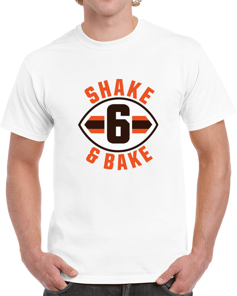 Baker Mayfield Shake And Bake Cleveland Football White T Shirt
