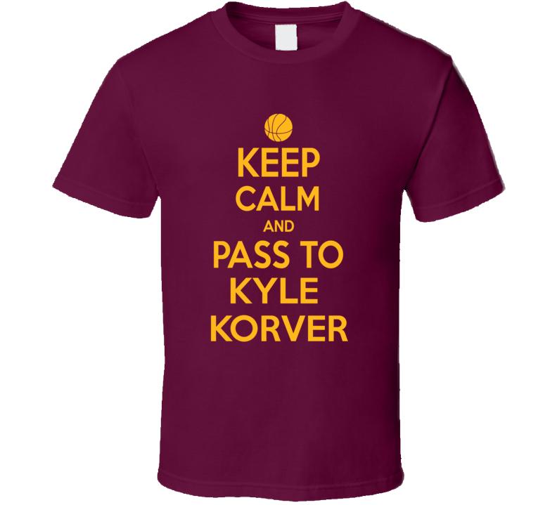 Keep Calm Kyle Korver Cleveland Basketball Team Player Fan Supporter T Shirt