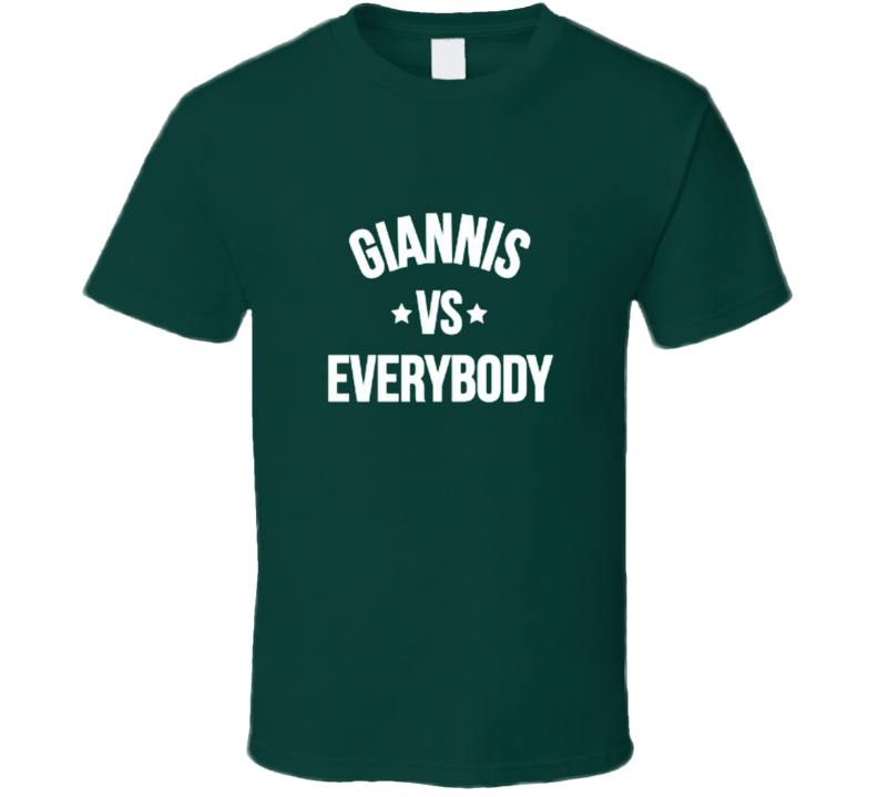 Giannis Vs Everybody Greek Freak Antentokoumpo Milwaukee Baskerball T Shirt