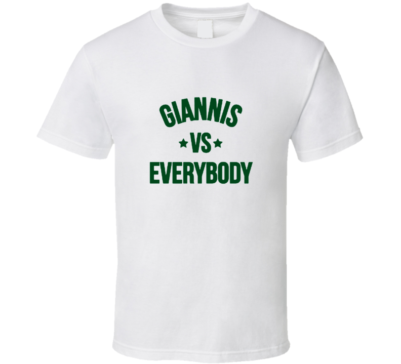 Gianinis Vs Everybody Greek Freak Antentokoumpo Milwaukee Basketball Fan Supporter White T Shirt