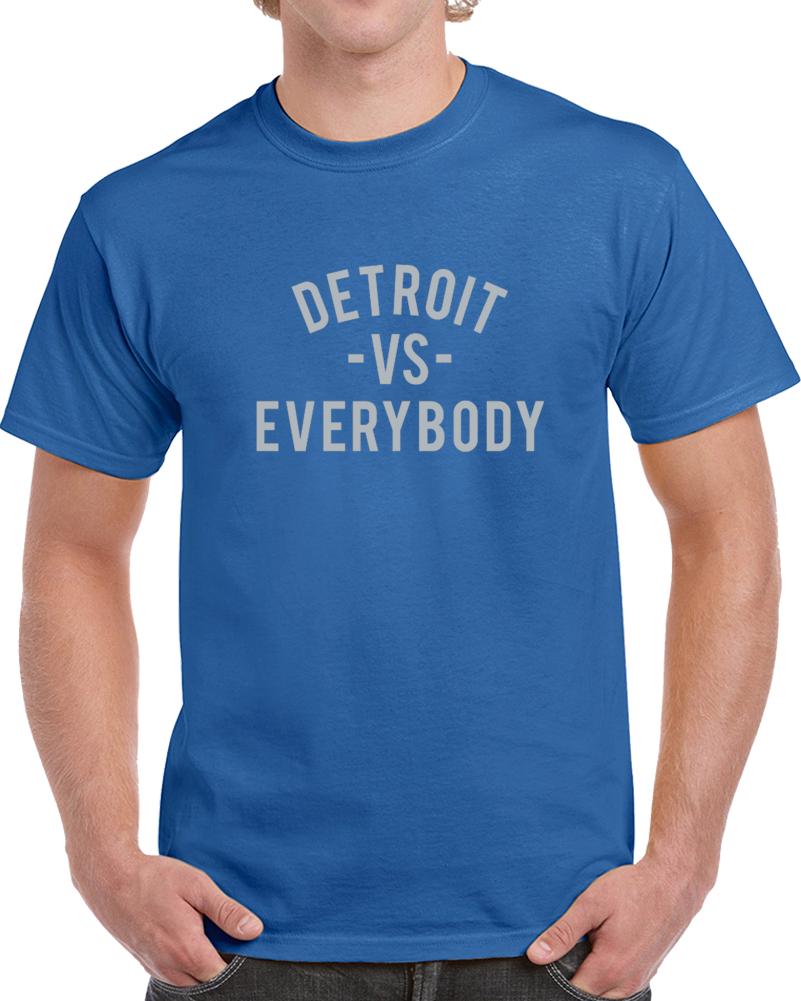 Detroit Vs Everybody The Den Football Fan Supporter T Shirt