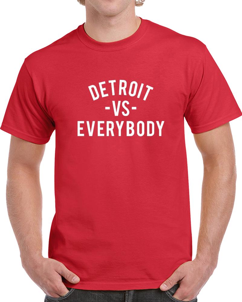 Detroit Vs Everybody Red Hockey Team Fan Supporter T Shirt
