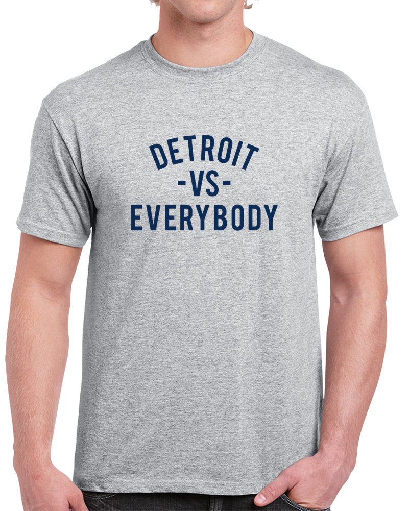 Detroit Vs Everybody Baseball Team Fan Supporter T Shirt